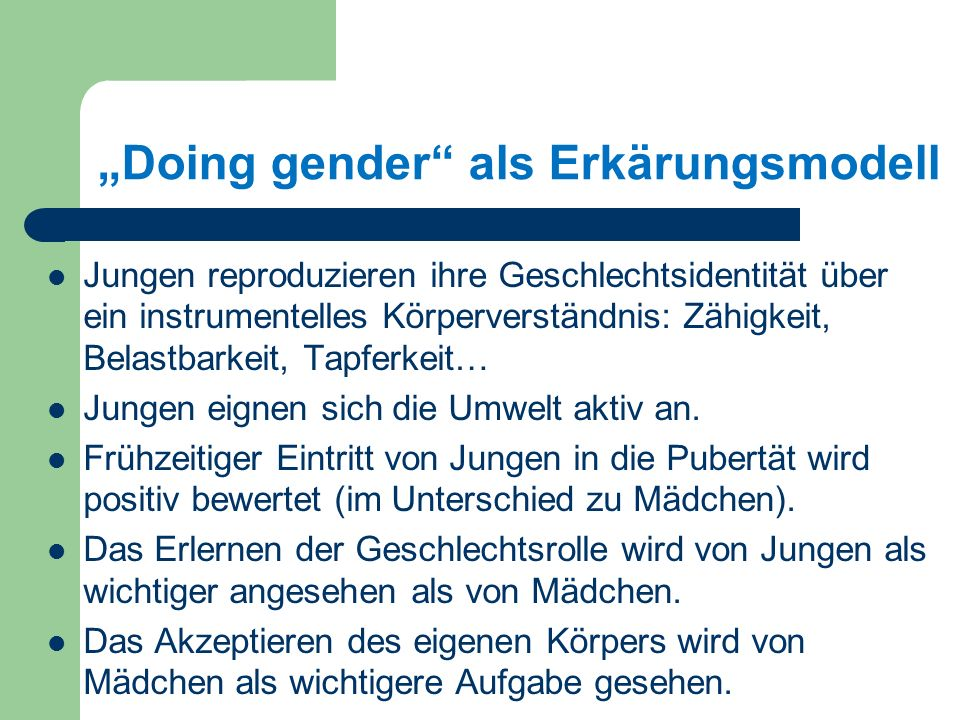 """Doing gender als Erkärungsmodell"
