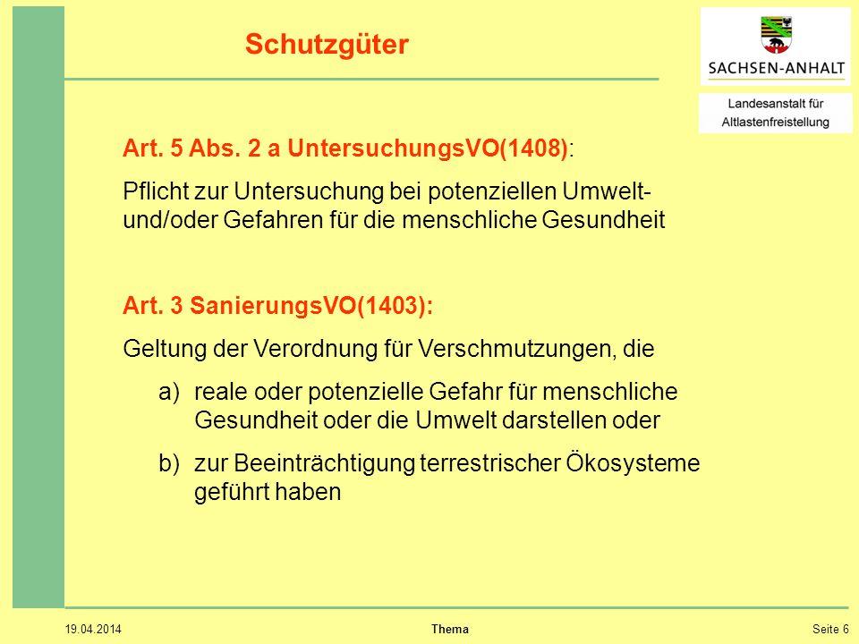 Schutzgüter Art. 5 Abs. 2 a UntersuchungsVO(1408):