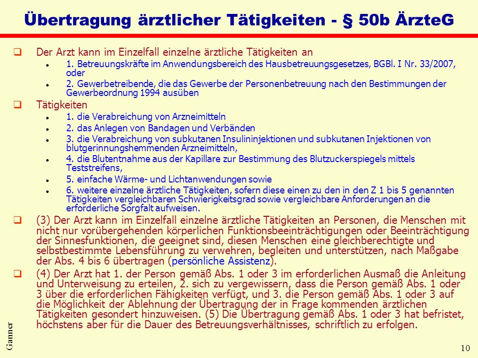 Übertragung ärztlicher Tätigkeiten - § 50b ÄrzteG
