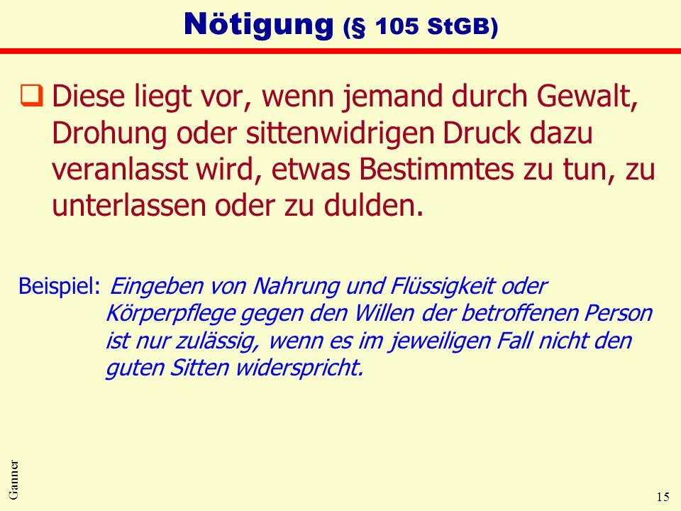 Nötigung (§ 105 StGB)