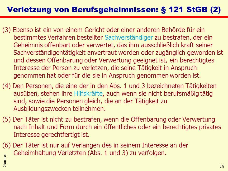 Verletzung von Berufsgeheimnissen: § 121 StGB (2)