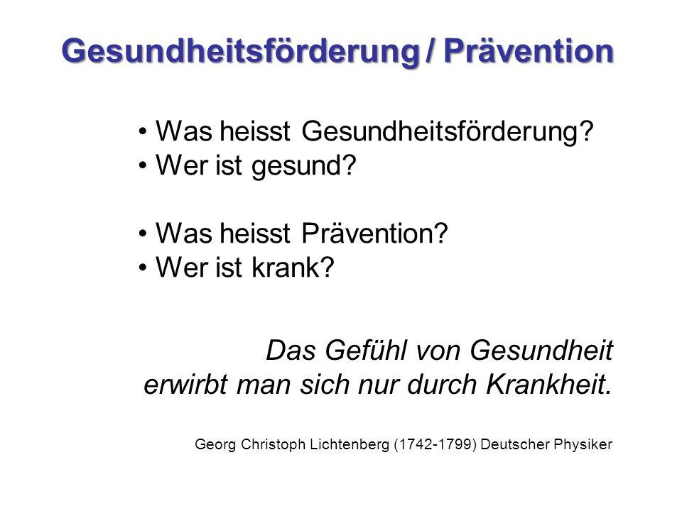 Gesundheitsförderung / Prävention