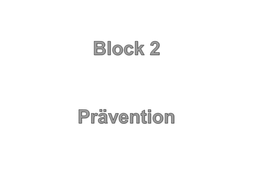 Block 2 Prävention