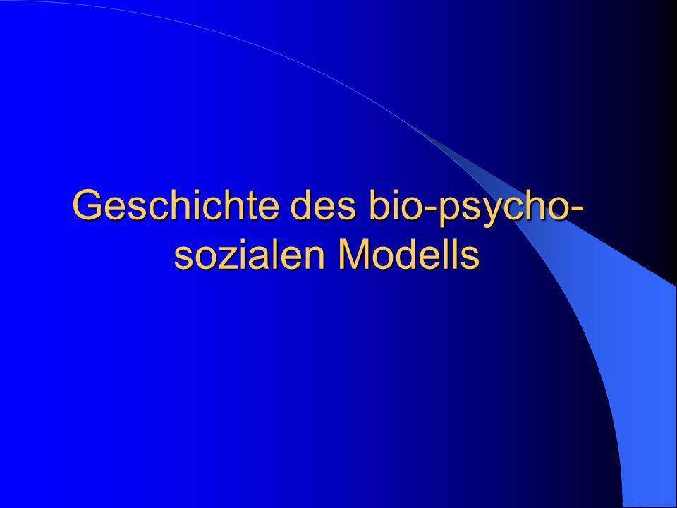 Geschichte des bio-psycho-sozialen Modells