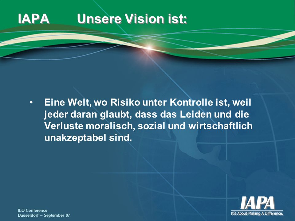 IAPA Unsere Vision ist: