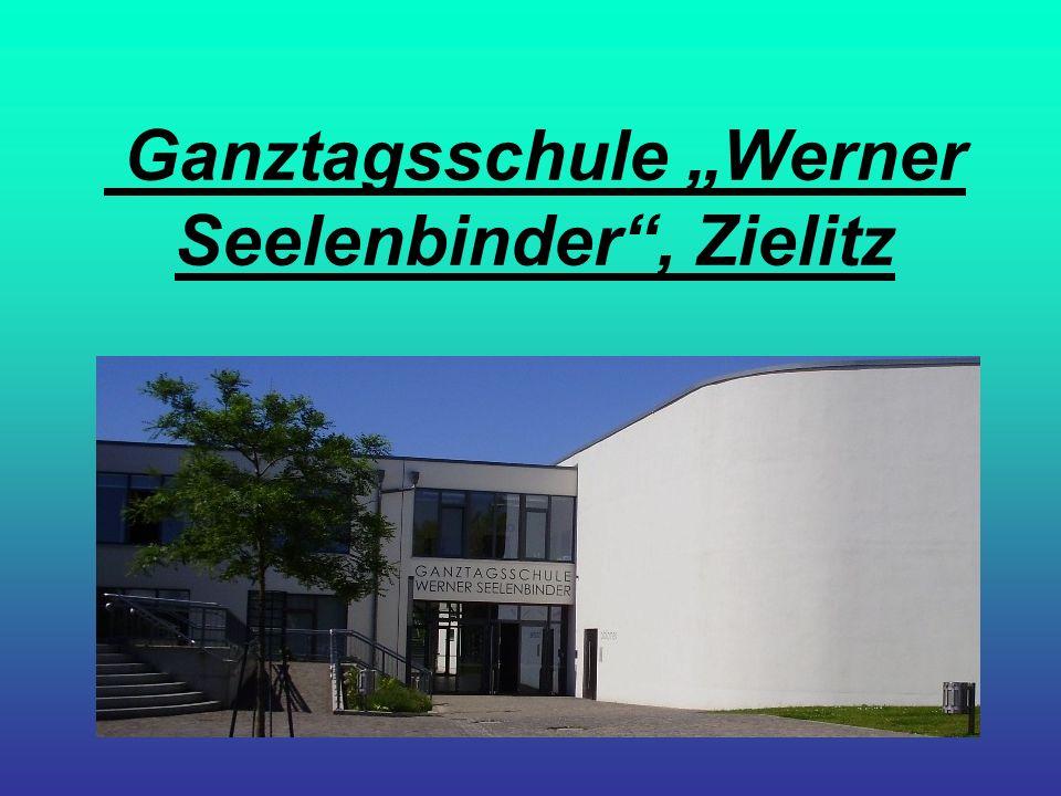 """Ganztagsschule """"Werner Seelenbinder , Zielitz"""