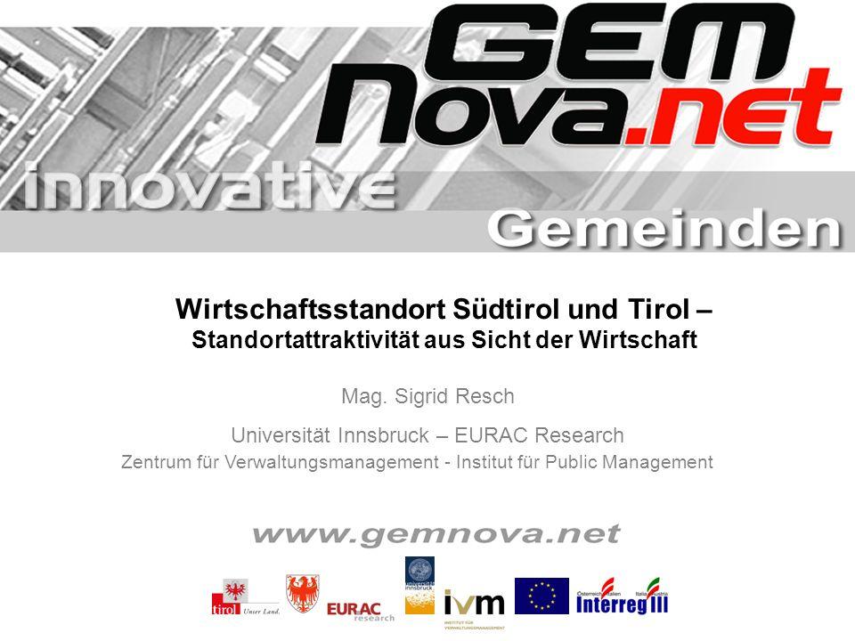 Wirtschaftsstandort Südtirol und Tirol – Standortattraktivität aus Sicht der Wirtschaft