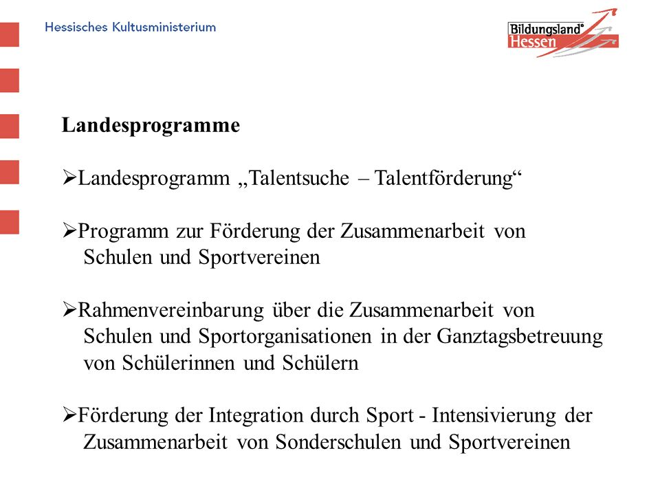 """Landesprogramme Landesprogramm """"Talentsuche – Talentförderung Programm zur Förderung der Zusammenarbeit von."""