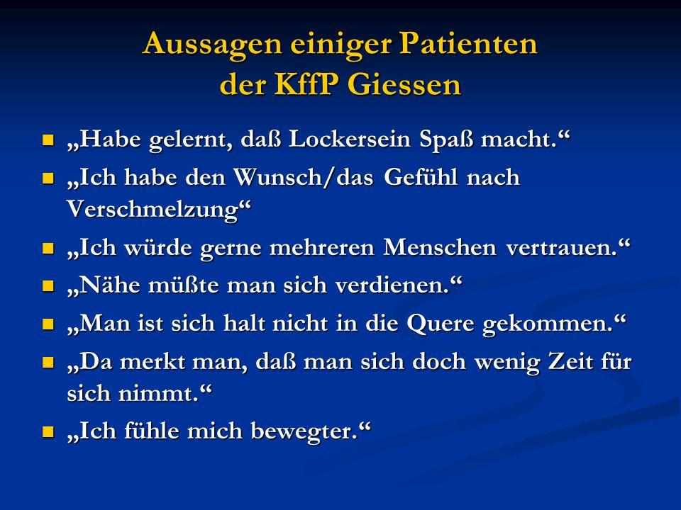 Aussagen einiger Patienten der KffP Giessen