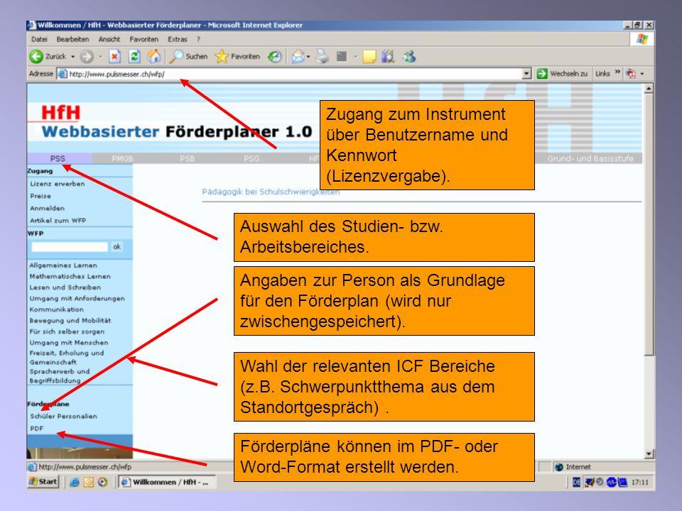 Zugang zum Instrument über Benutzername und Kennwort (Lizenzvergabe).