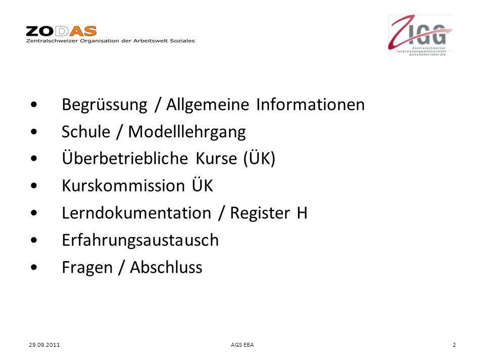 Begrüssung / Allgemeine Informationen Schule / Modelllehrgang