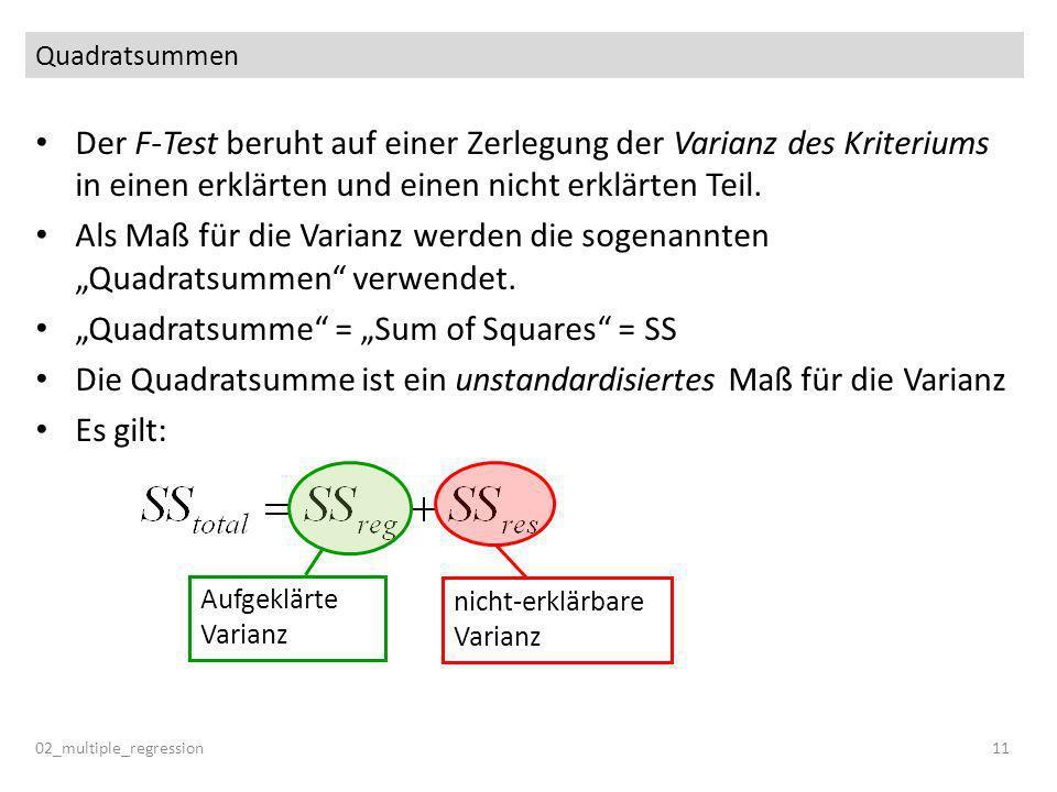 """Quadratsumme = ""Sum of Squares = SS"