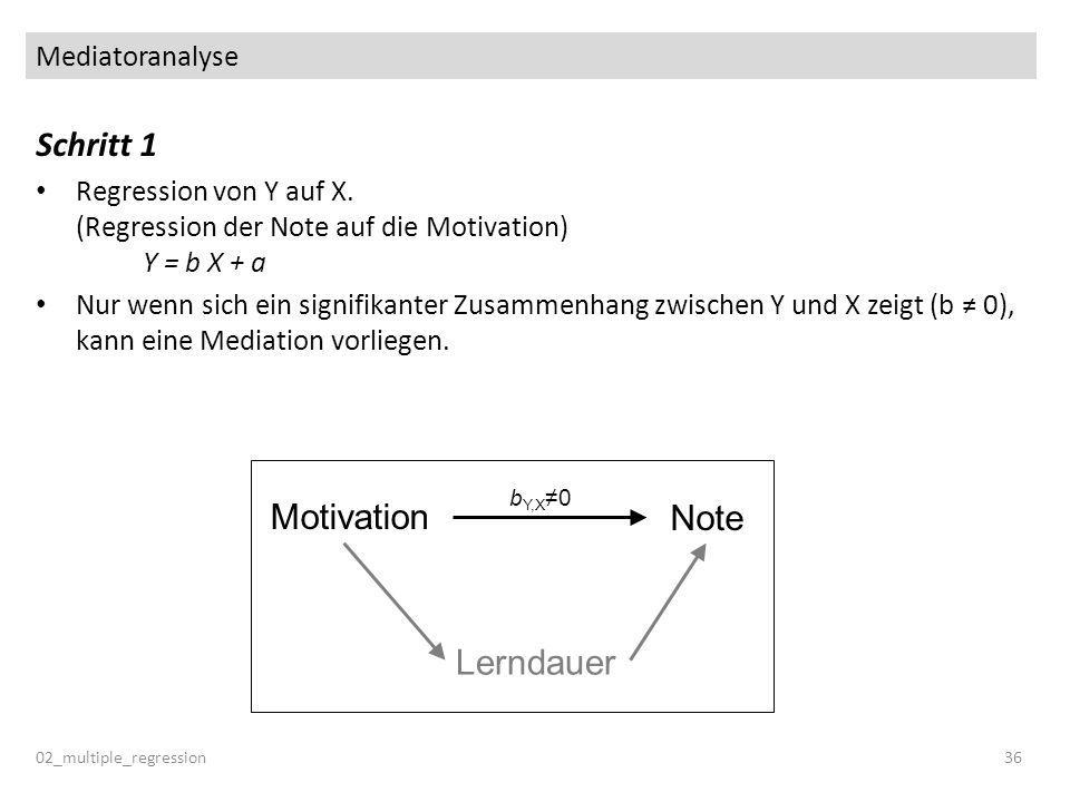 Schritt 1 Motivation Note Lerndauer Mediatoranalyse