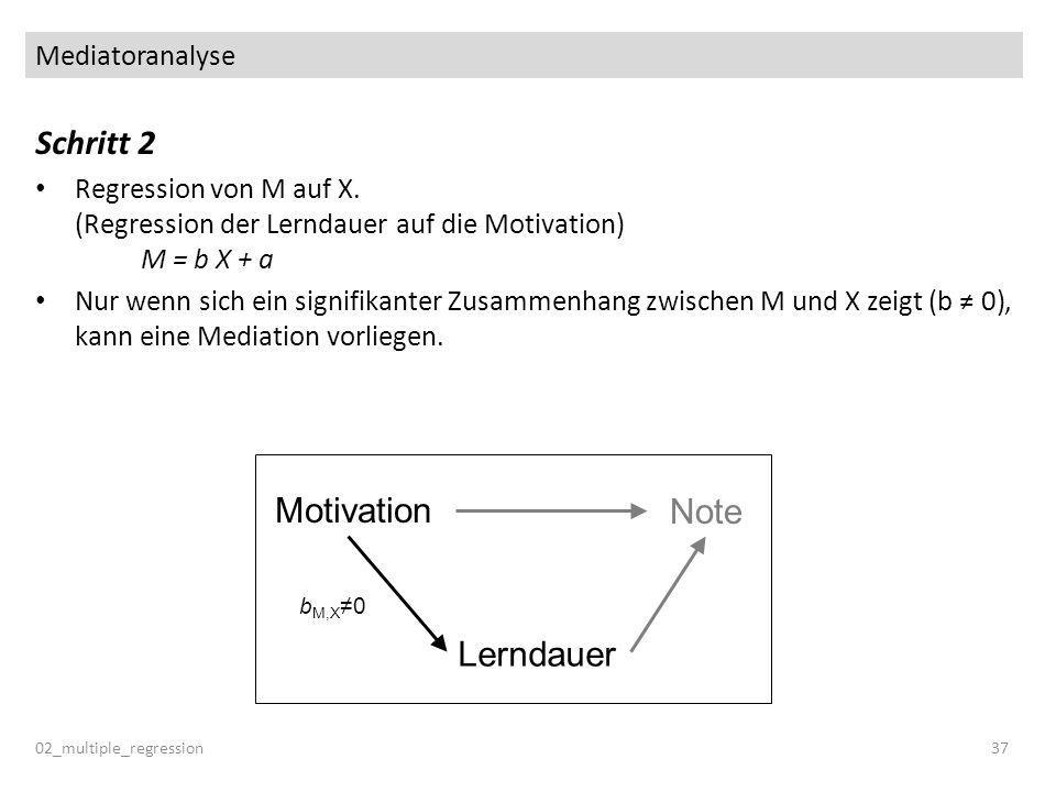 Schritt 2 Motivation Note Lerndauer Mediatoranalyse