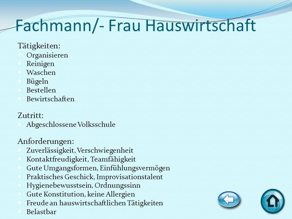 Fachmann/- Frau Hauswirtschaft