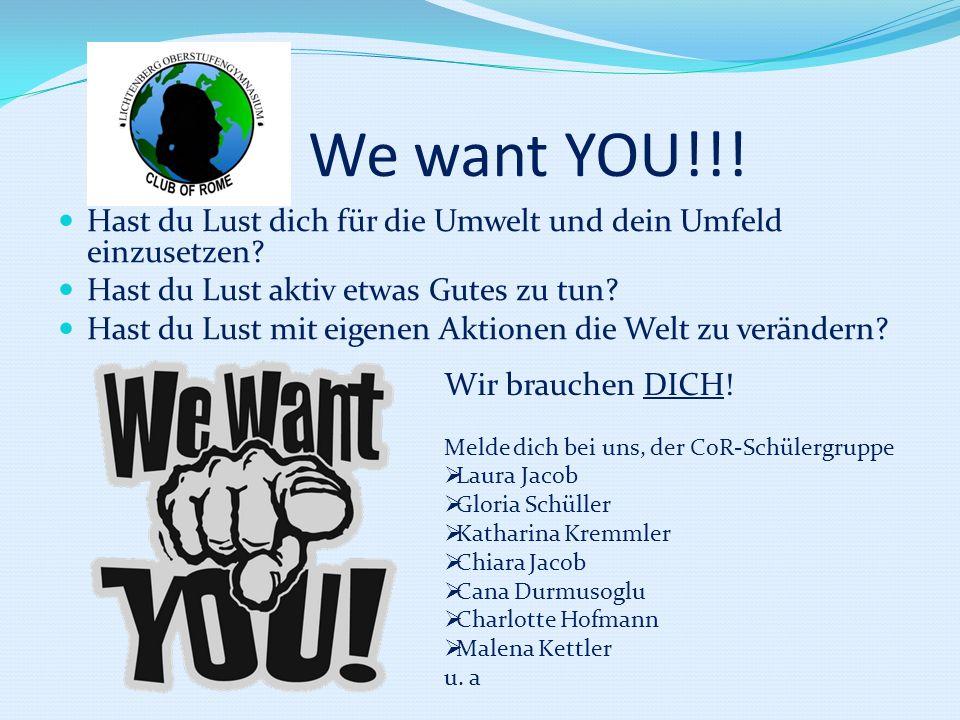 We want YOU!!! Hast du Lust dich für die Umwelt und dein Umfeld einzusetzen Hast du Lust aktiv etwas Gutes zu tun