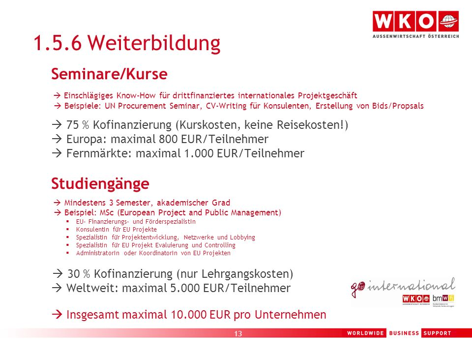 1.5.6 Weiterbildung  Europa: maximal 800 EUR/Teilnehmer
