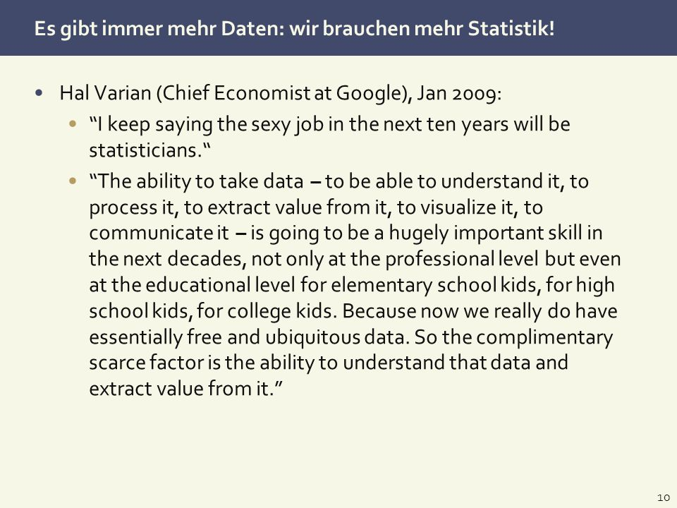 Es gibt immer mehr Daten: wir brauchen mehr Statistik!