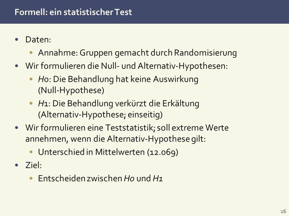 Formell: ein statistischer Test
