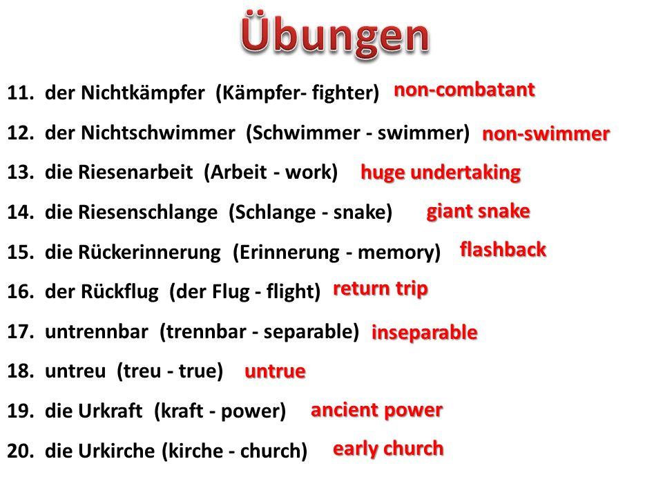 Übungen 11. der Nichtkämpfer (Kämpfer- fighter) non-combatant