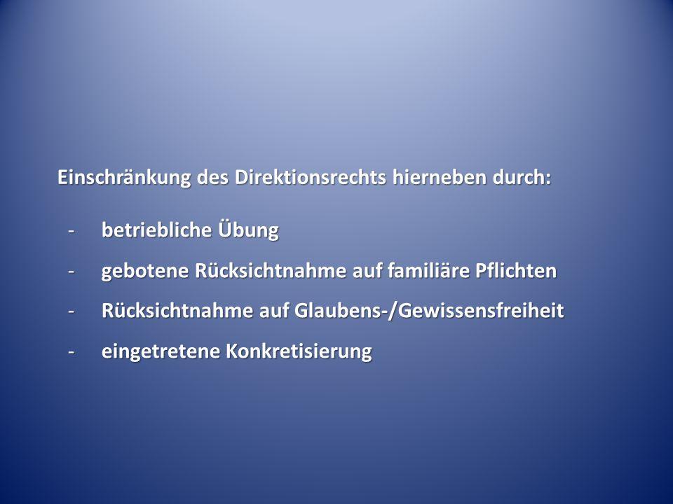 Einschränkung des Direktionsrechts hierneben durch: