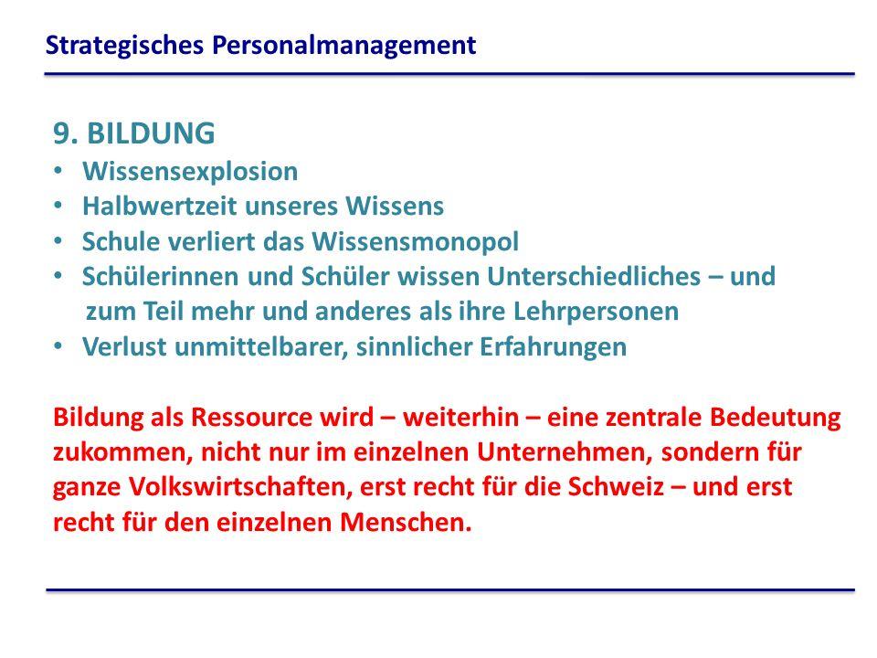 9. BILDUNG Strategisches Personalmanagement Wissensexplosion