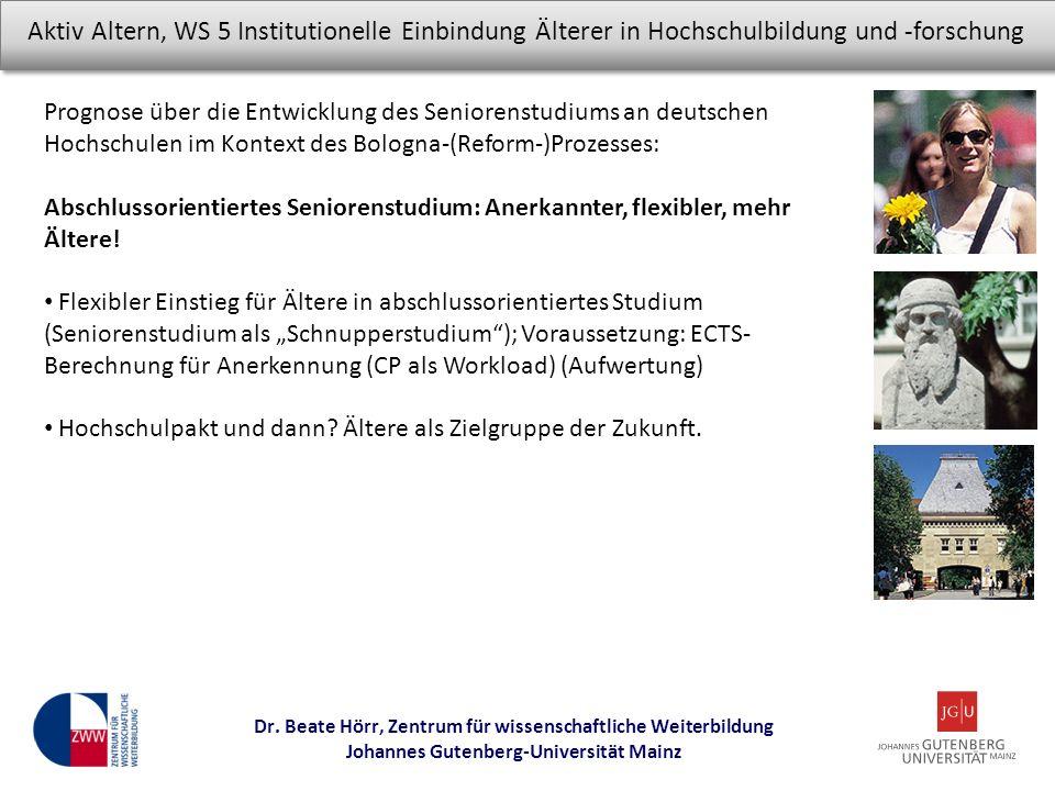Prognose über die Entwicklung des Seniorenstudiums an deutschen Hochschulen im Kontext des Bologna-(Reform-)Prozesses: