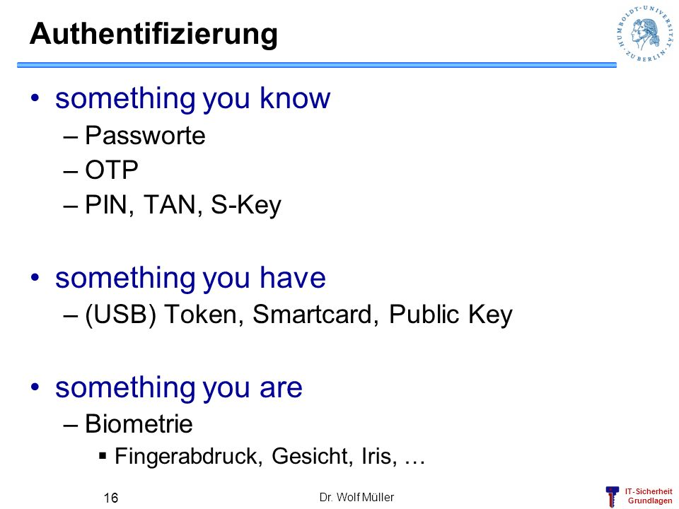 Authentifizierung something you know something you have