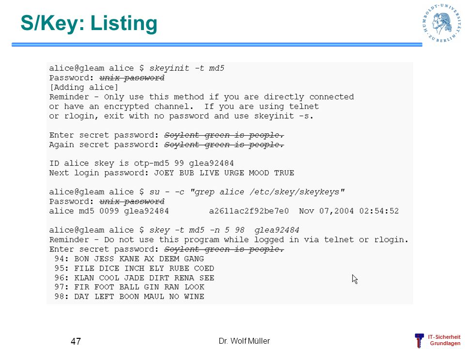 S/Key: Listing Dr. Wolf Müller