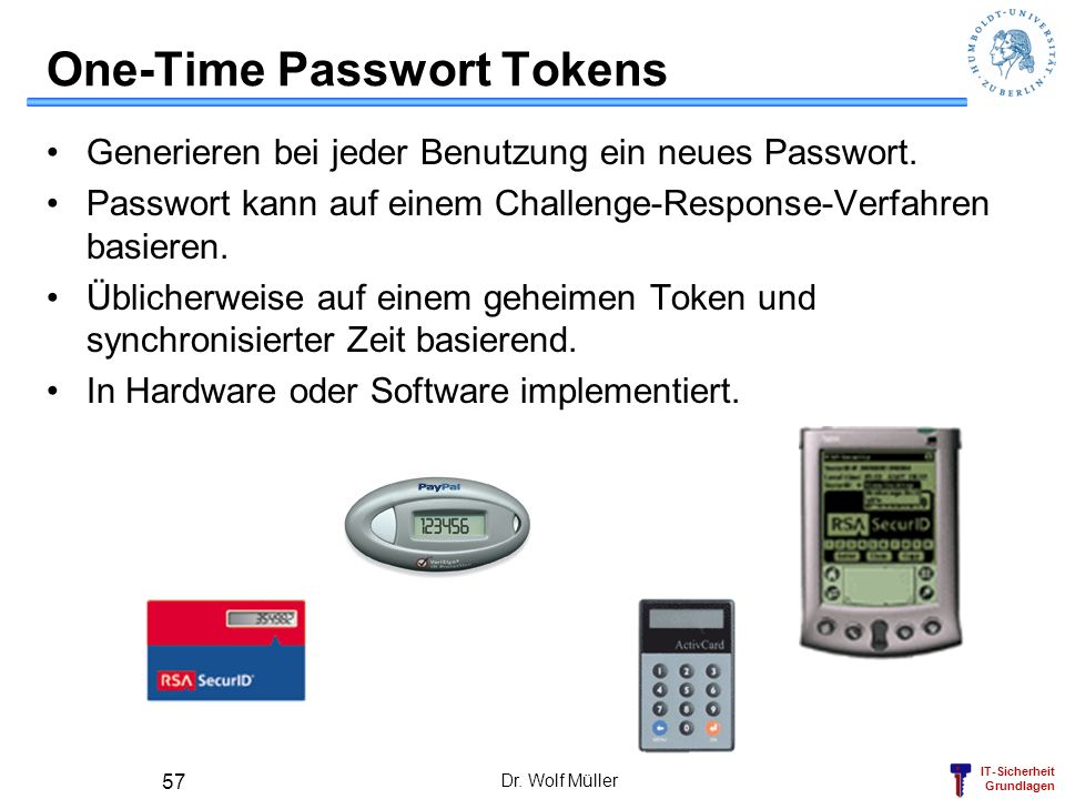 One-Time Passwort Tokens