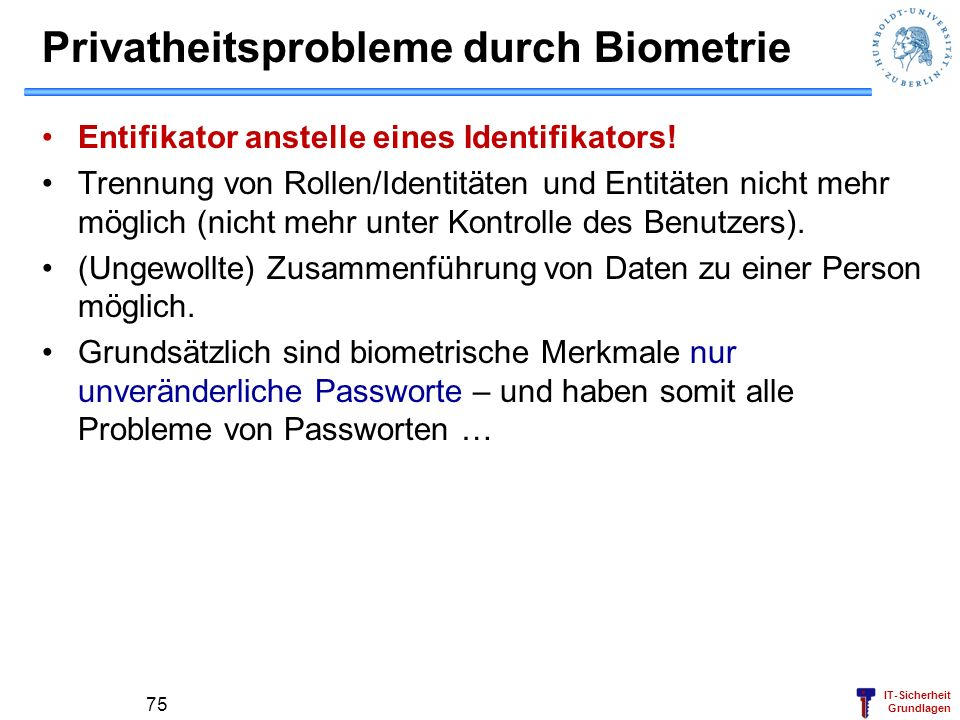 Privatheitsprobleme durch Biometrie