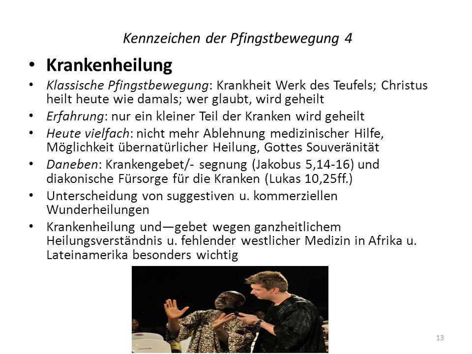 Kennzeichen der Pfingstbewegung 4