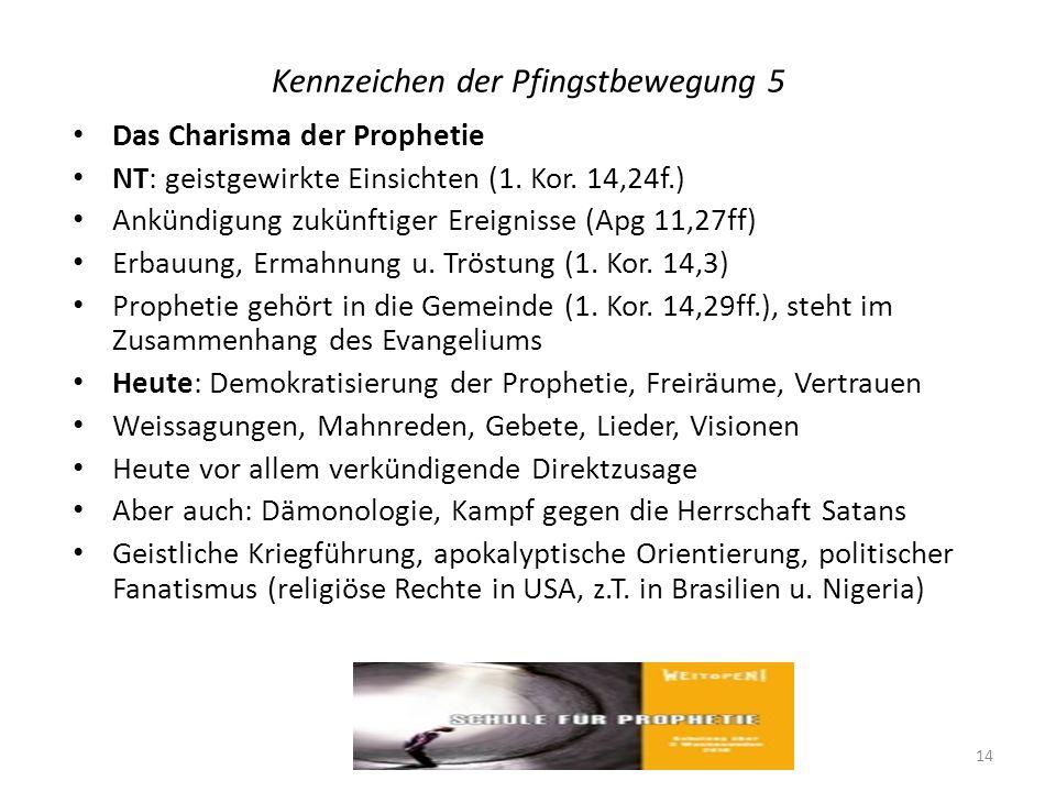 Kennzeichen der Pfingstbewegung 5