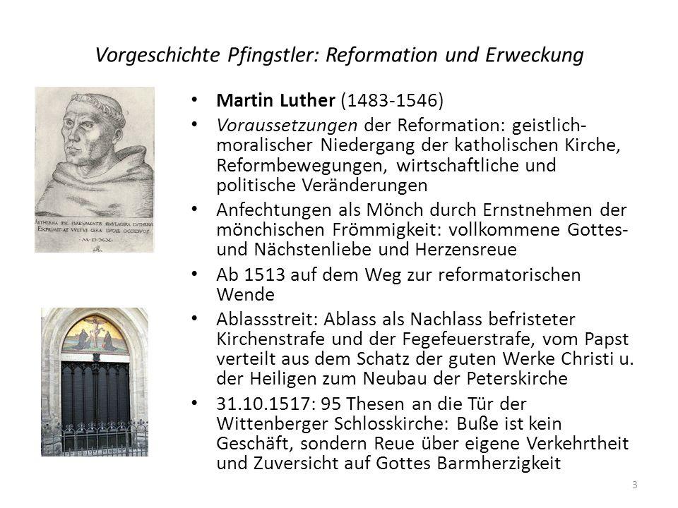 Vorgeschichte Pfingstler: Reformation und Erweckung