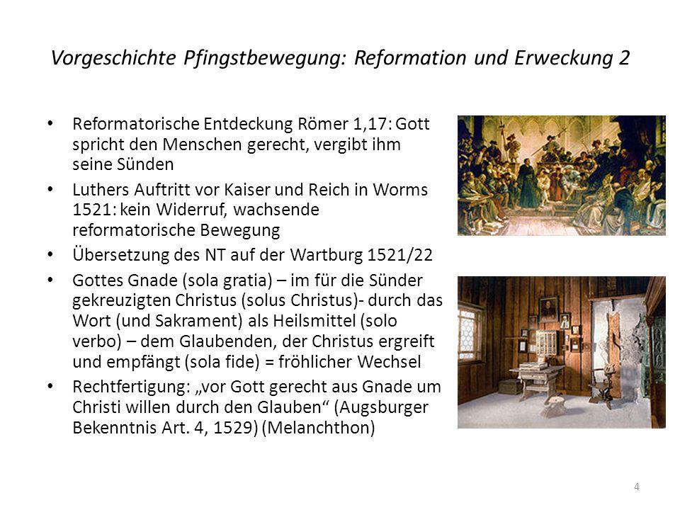 Vorgeschichte Pfingstbewegung: Reformation und Erweckung 2