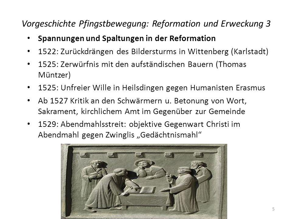 Vorgeschichte Pfingstbewegung: Reformation und Erweckung 3