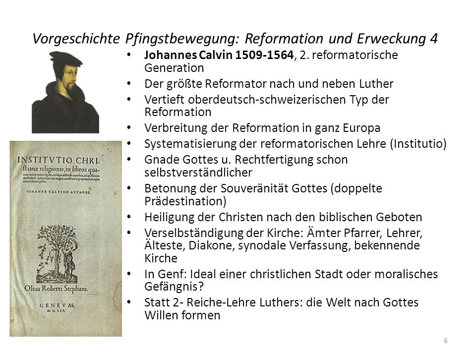 Vorgeschichte Pfingstbewegung: Reformation und Erweckung 4