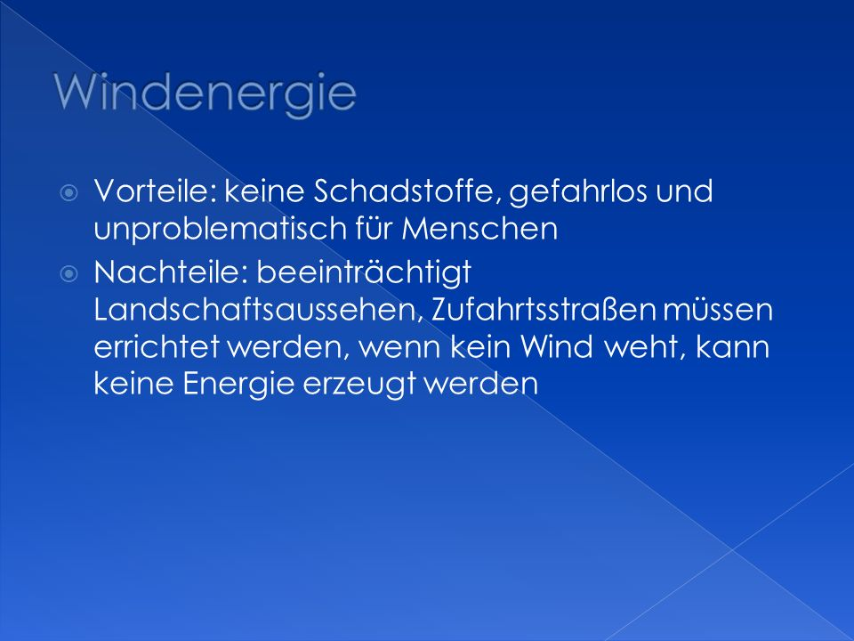 Windenergie Vorteile: keine Schadstoffe, gefahrlos und unproblematisch für Menschen.