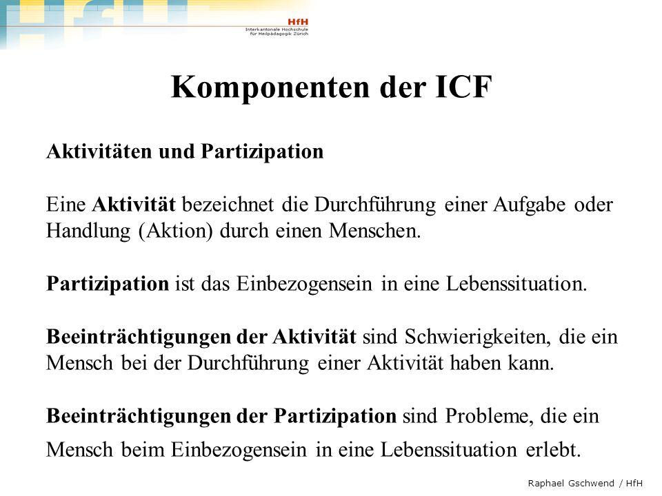 Komponenten der ICF Aktivitäten und Partizipation