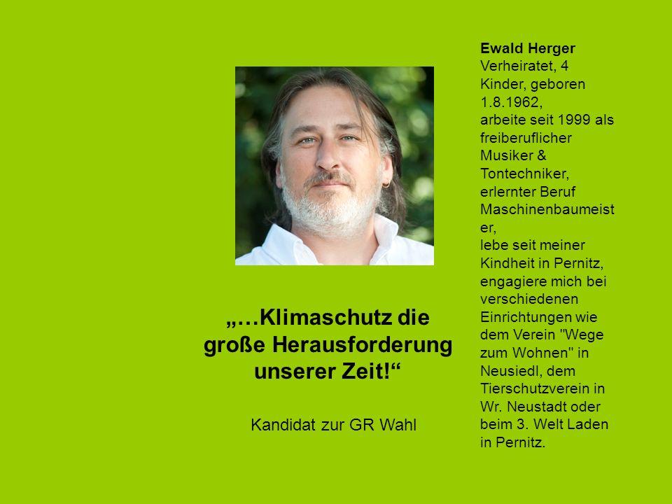 """""""…Klimaschutz die große Herausforderung unserer Zeit!"""