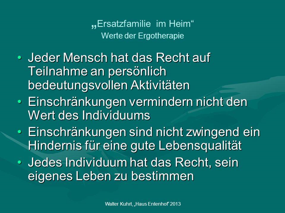 """""""Ersatzfamilie im Heim Werte der Ergotherapie"""