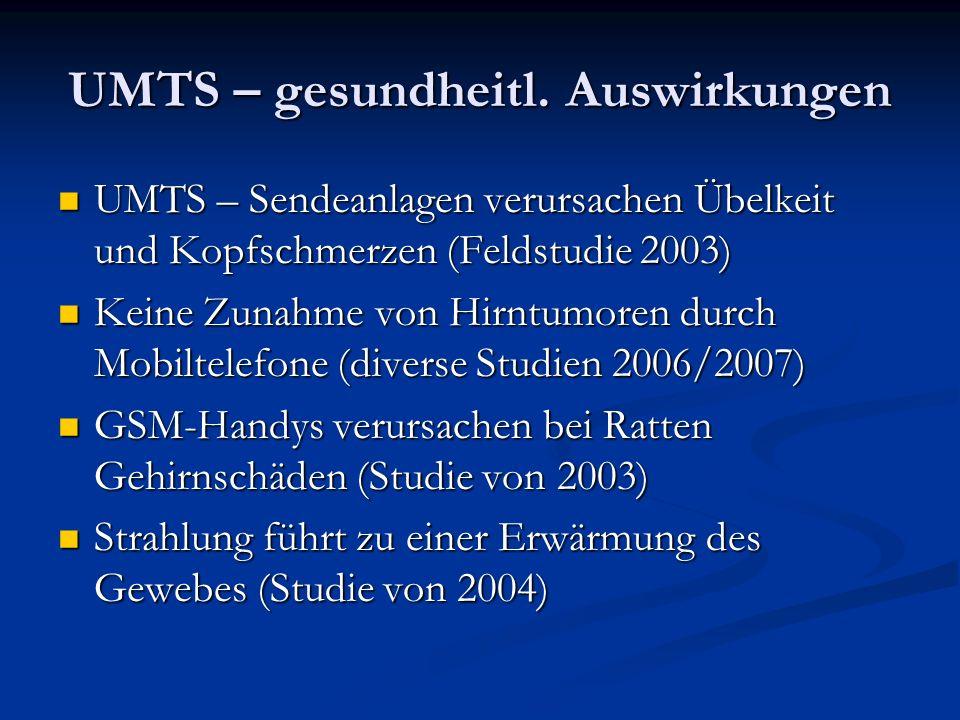 UMTS – gesundheitl. Auswirkungen
