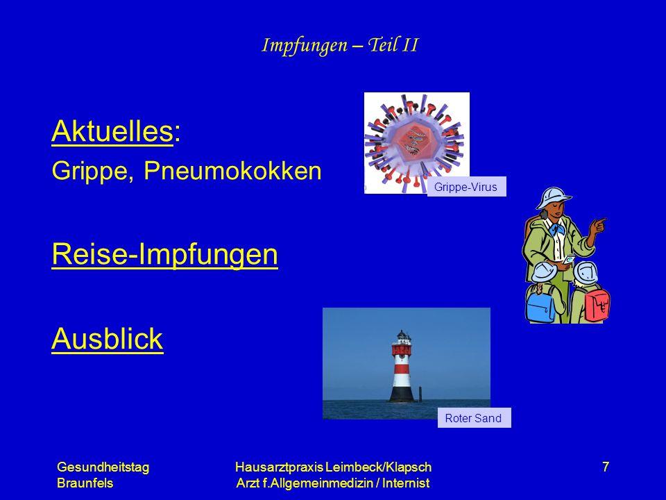 Aktuelles: Grippe, Pneumokokken Reise-Impfungen Ausblick