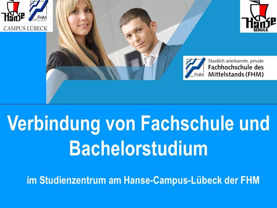Verbindung von Fachschule und Bachelorstudium