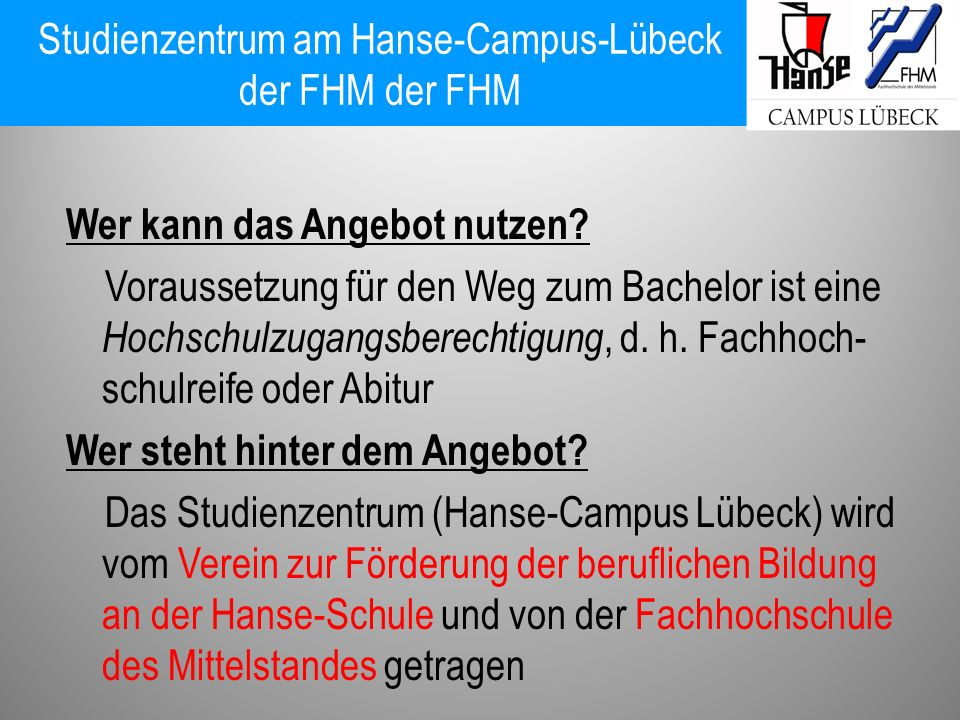 Studienzentrum am Hanse-Campus-Lübeck der FHM der FHM