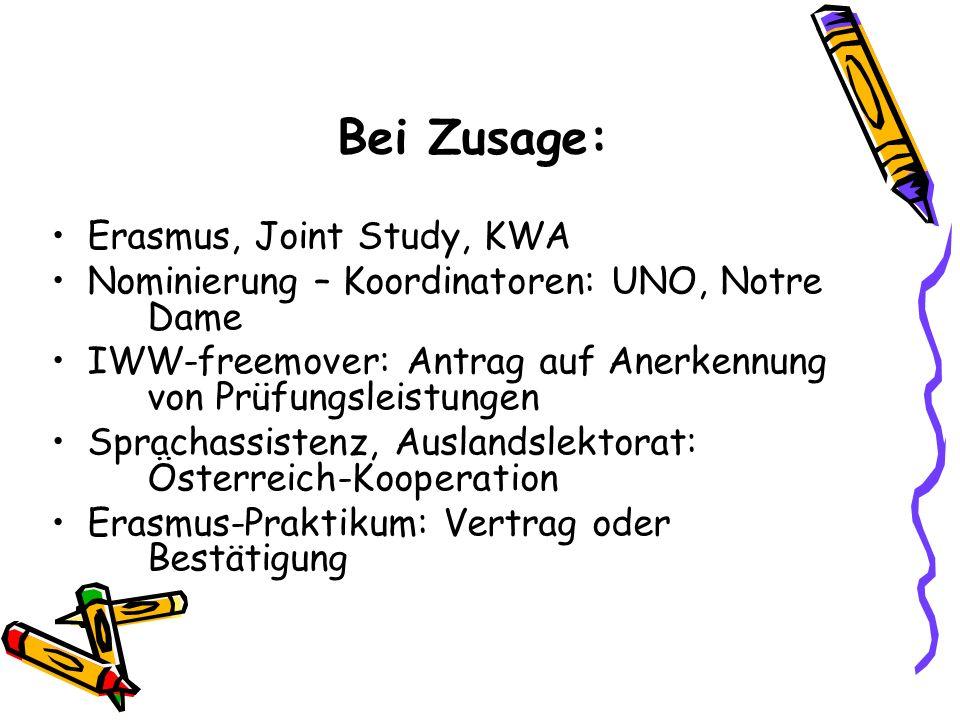 Bei Zusage: Erasmus, Joint Study, KWA