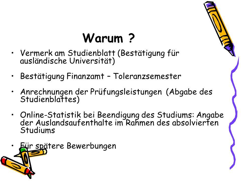 Warum Vermerk am Studienblatt (Bestätigung für ausländische Universität) Bestätigung Finanzamt – Toleranzsemester.