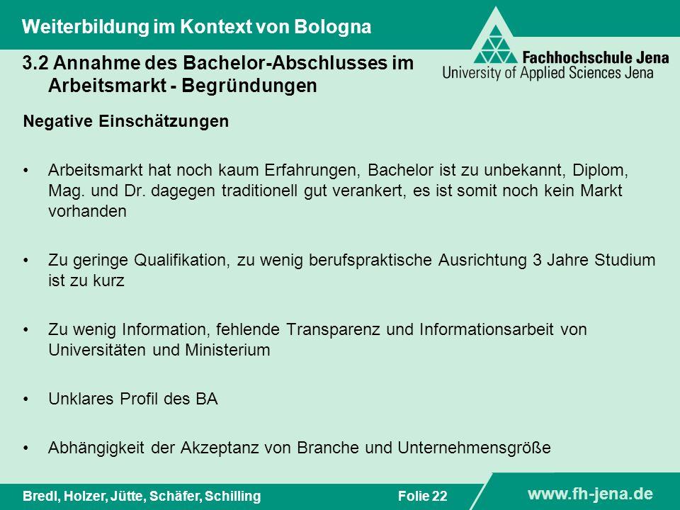 3.2 Annahme des Bachelor-Abschlusses im Arbeitsmarkt - Begründungen