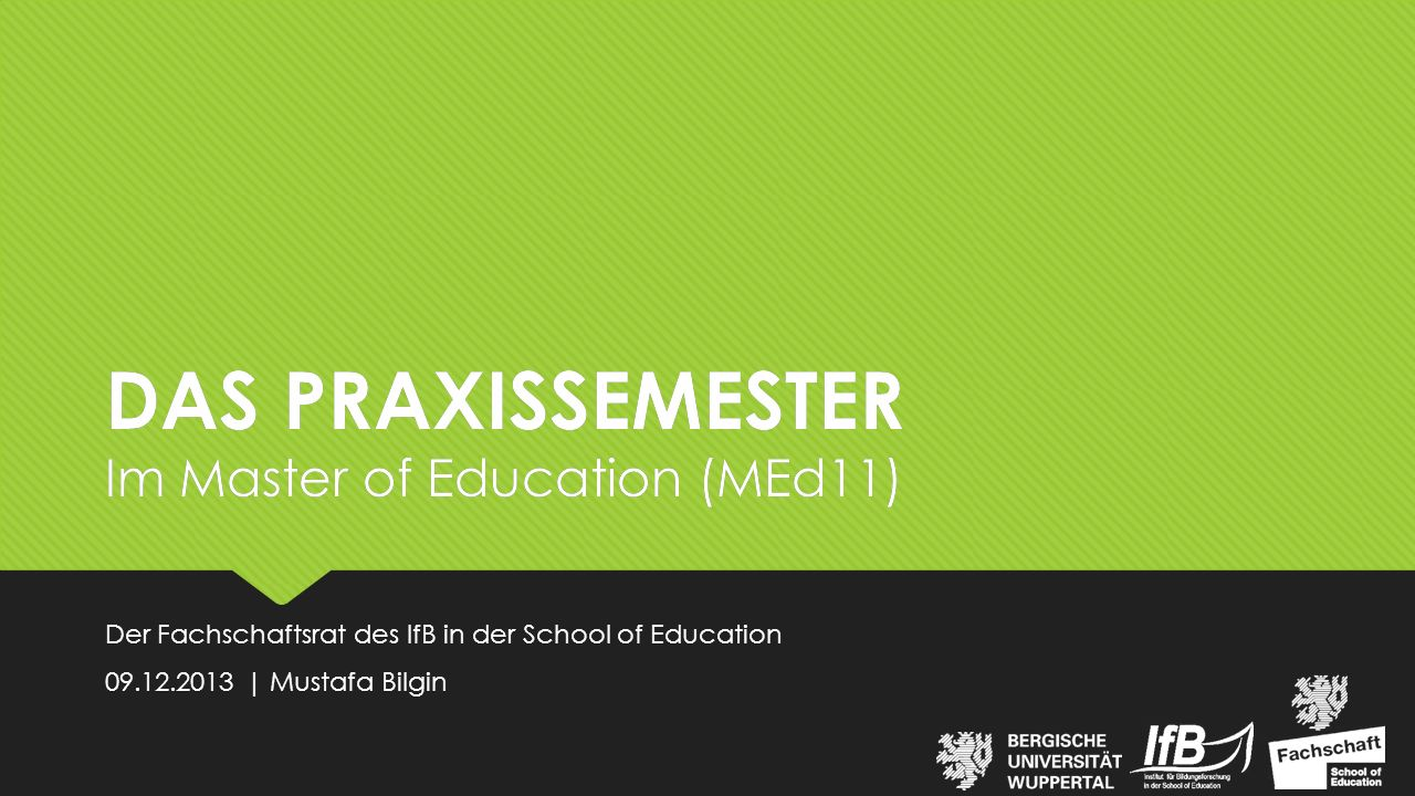 DAS PRAXISSEMESTER Im Master of Education (MEd11)