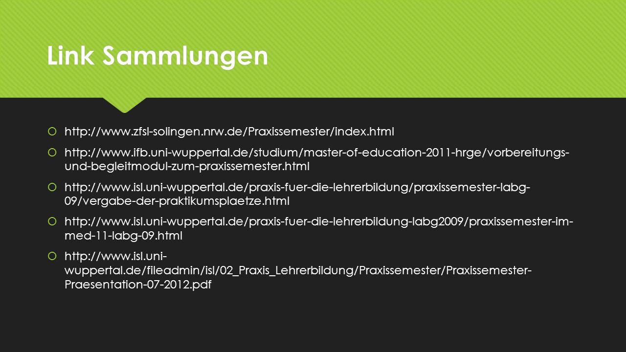 Link Sammlungen http://www.zfsl-solingen.nrw.de/Praxissemester/index.html.